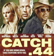 Movies To Watch Tonight Catch 44 review