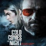 cold-comes-the-night-movies-to-watch-tonight-01