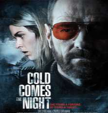 Cold Comes The Night – Movies To Watch Tonight Review